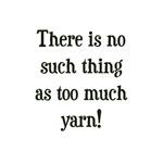 Too Much Yarn