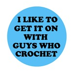 Get It On With Guys Who Crochet