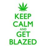 Keep Calm Get Blazed Green