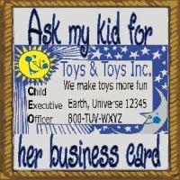 ask my kid for her business card