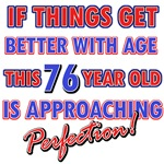 Funny 76th Birthday designs