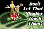 Don't let Shadow!