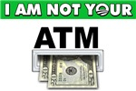 Not Your ATM