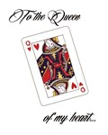 To The Queen Of My Heart