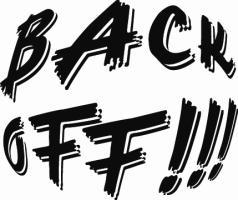 Back Off!!!