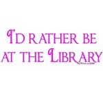 I'd rather be at the Library
