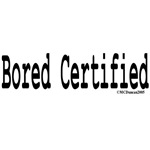 Bored Certified