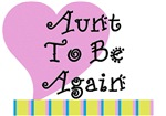 Aunt To Be Again Stripes