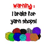 I BRAKE FOR YARN SHOPS Buttons, Magnets, Stickers