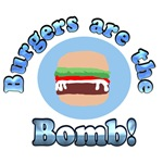 Burgers are the Bomb