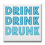 Drink Drunk Party
