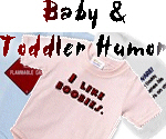 Funny Baby Onesies and Toddler Tees
