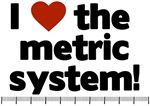 I love the metric system!