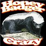 Honey Badger Crazy