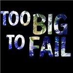 earth too big to fail