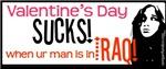 Valentine's Day Sucks! (when ur man is in Iraq)