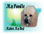 <h5>My Poodle Makes My Day</h5>