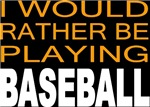 Would Rather Baseball