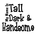 Tall,Dark,Handsome