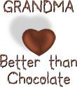 Grandma - Better Than Chocolate