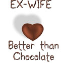 Ex-Wife - Better Than Chocolate