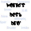 World's Best Bro'