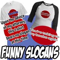Funny Slogans