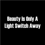 Beauty is only a light switch away