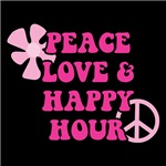 Peace Love and Happy Hour