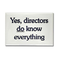 Yes, Directors Know Everything
