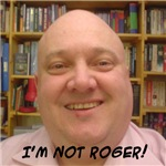 The I'm Not Roger Collection