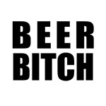 Beer Bitch