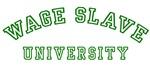 Wage Slave University