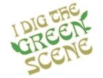 I Dig The Green Scene