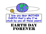 EARTH DAY FOREVER
