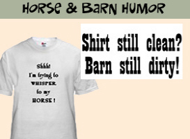 Horse & Barn Humor t-shirts & gift items