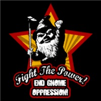 Fight The Power- End Gnome Oppression