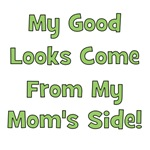 Good Looks from Mom's Side - Green