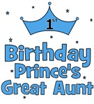 1st Birthday Prince's Great Aunt!