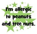 I am allergic to Peanuts & Tree Nuts