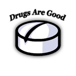 Drugs Are Good