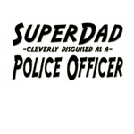 SuperDad...Police Officer