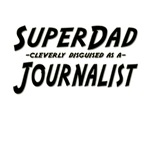 SuperDad...Journalist