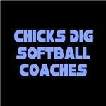Chicks Dig Softball Coaches