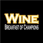 Wine: Breakfast of Champions