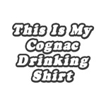 My Cognac Drinking Shirt