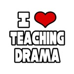 I Love Teaching Drama