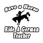Save a Horse, Ride a German Teacher