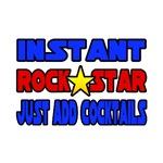 Rock Star...Add Cocktails