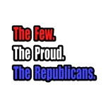 Few. Proud. Republicans.